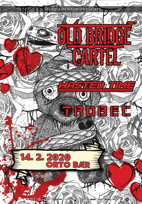 Fundamentum: Old Bridge Cartel (Si), Wasted Time (Si), Trobec (Si)
