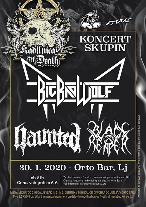Kadilnica of Death: Big Bad Wolf (Si), Haunted (Ita), Black Reaper (Si)