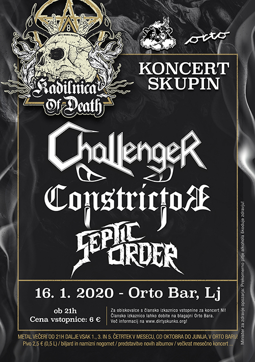 Kadilnica of Death: Challenger (Si), Constrictor (Si), Septic Order (Si)