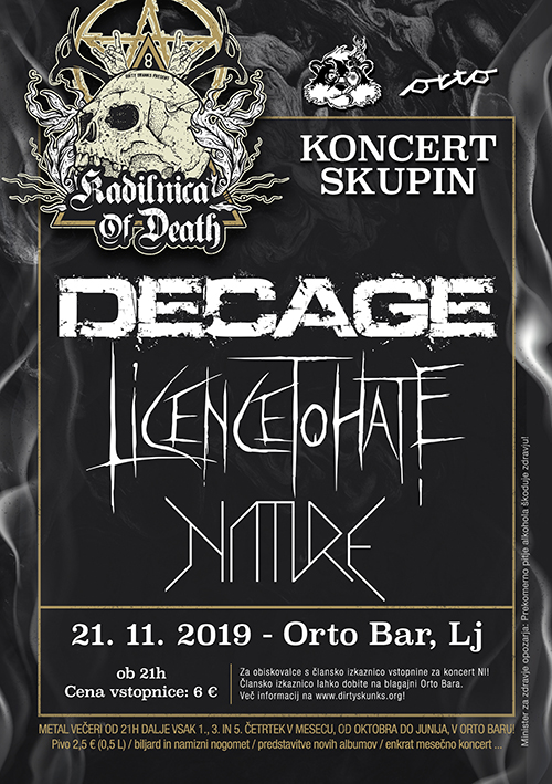 Kadilnica of Death: Decage (Si), Licence to Hate (Si), Nature (Si)