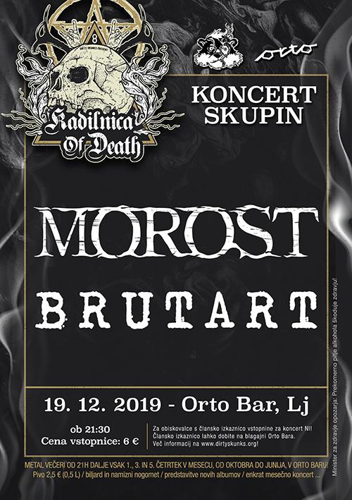 Kadilnica of Death: Morost (Si), Brutart (si)