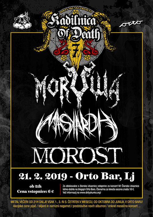 Kadilnica of Death: Morywa (Si), Maskardh (Si), Morost (Si)