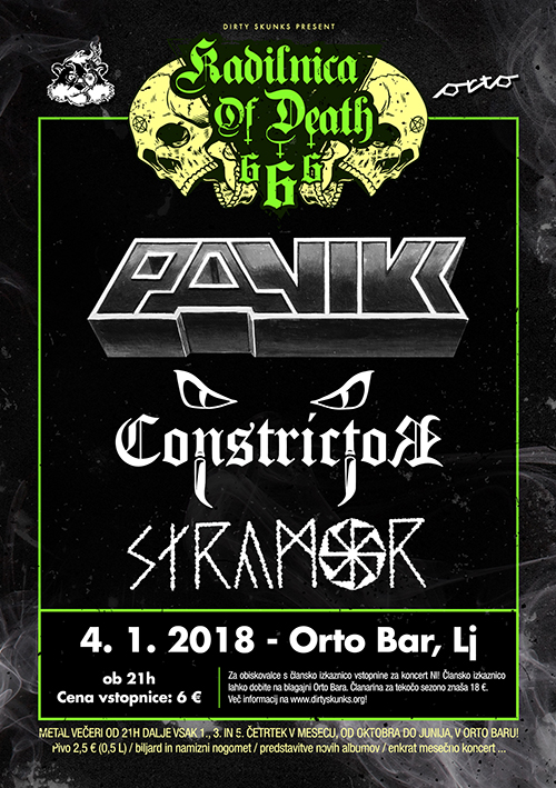 Kadilnica of Death: Panikk (Si), Constrictor (Si), Stramor (Si)