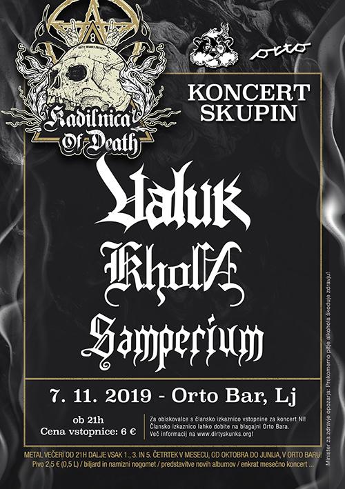 Kadilnica of Death: Valuk (Si), Kholn (Si), Samperium (Si)