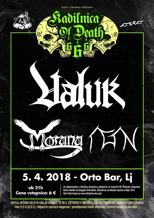 Kadilnica of Death: Valuk (Si), Morana (Si), Agan (Si)