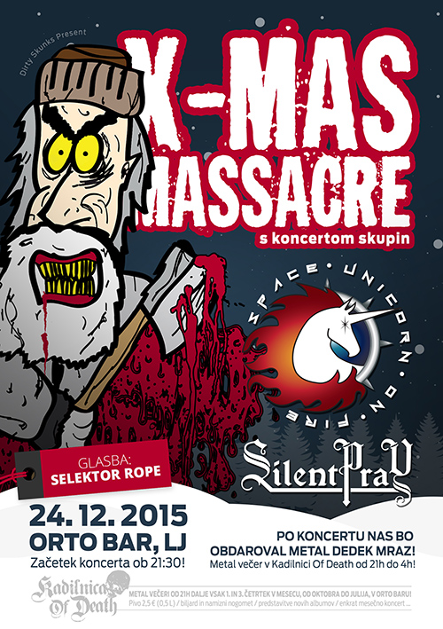 Kadilnica Of Death: X-Mas Massacre w/ Space Unicorn On Fire & Silent Pray + Metal Dedek Mraz & selektor Rope